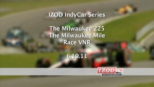 2011 Milwaukee - IndyCar - Race