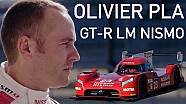 Olivier Pla: GT-R LM NISMO Driver