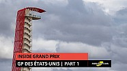 Inside Grand Prix - GP des États-Unis 2016 - partie 1/2