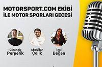 Motorsport.com Türkiye ile Motor Sporları Gecesi