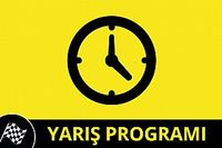 31 Temmuz - 2 Ağustos Yarış Programı