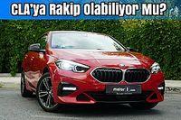 2020 BMW 218i Gran Coupe First Edition Sport Line | Neden Almalı?