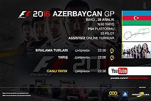 FORMULA 1 LİGİ Son dakika F1 2016 online turnuva: Azerbaycan GP - Canlı Yayın