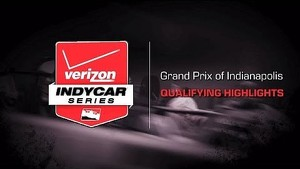 2014 Grand Prix of Indianapolis: Qualifying Highlights