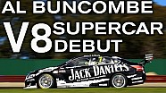 ALEX BUNCOMBE'S V8 SUPERCAR DEBUT!