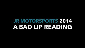 JR Motorsports 2014 - A Bad Lip Reading