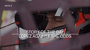 STORY OF THE DAY - Lopez against the odds