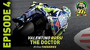 Valentino Rossi: The Doctor Series Episodio 4