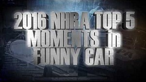Top 5 Funny Car moments of 2016