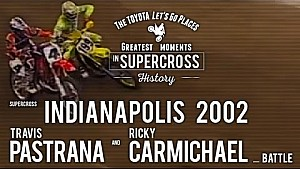 Indianapolis 2002 | Travis Pastrana and Ricky Carmichael battle
