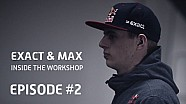 Max Verstappen & Exact. Inside the Workshop - Afl. 2: Voorbereiding