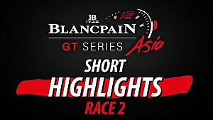 Short highlights race 2 - Blancpain Gt series Asia - Buriram 2017