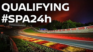 Live: 2017 Spa 24 Hour - Qualifying and Night Quali