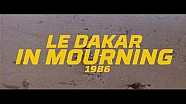 40th edition - #21 - 1986: The Dakar in mourning - Dakar 2018