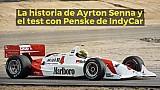 Racing Stories: la historia de Ayrton Senna y el test con Penske de IndyCar
